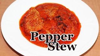 Nigerian Pepper Stew