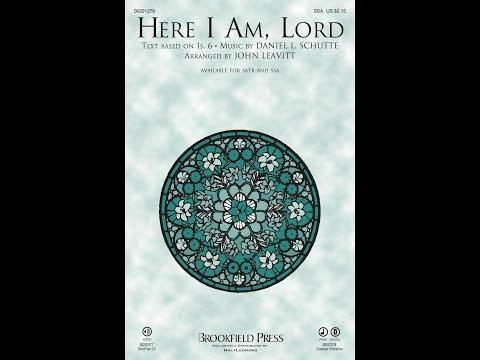 HERE I AM, LORD (SSA Choir) - Daniel L  Schutte/arr  John Leavitt