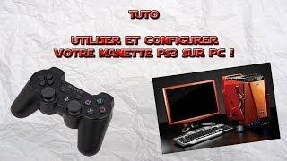 Tuto - Utiliser et configurer sa manette de PS3 sur son PC ! [FR, HD]