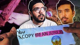 I copy IRFAN JUNEJO (Read: MOOROO)?