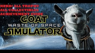 Goat Simulator Waste Of Space NERD! Guide All Collectables Trophy's Xbox One