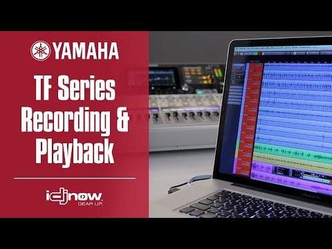 Yamaha TF Series Digital Mixer Tutorial Recording And Playback