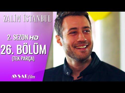 Zalim İstanbul 26. Bölüm (Tek Parça) HD