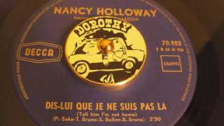 Nancy Holloway -  Dis Lui Que Je Ne Suis Pas Là