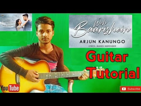 woh-baarishein-|arjun-kanungo|-easy-guitar-chords-lesson/tutorial/tabs/cover