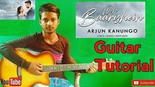 woh baarishein |arjun kanungo|-easy guitar chords lesson/tutorial/tabs/cover