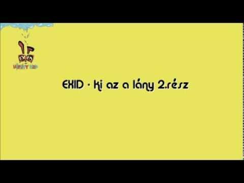 [EXID Hungary] EXID - Whoz That Girl Part.2
