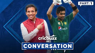 Cricbuzz In Conversation with Babar Azam: Part 1
