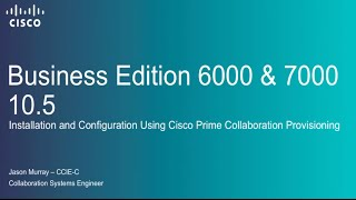 Cisco BE6K/7K 10.5 Installation and Configuration using Prime Collaboration Provisioning