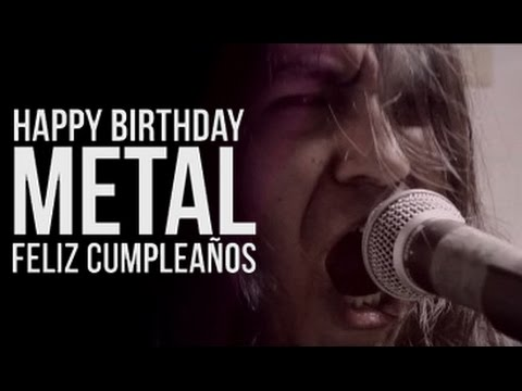 Happy Birthday Metal Version - Feliz cumpleaños banda EXEGESIS