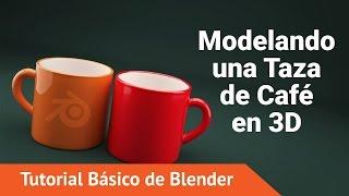 Tutorial de Blender Básico: Modelando una taza de Café