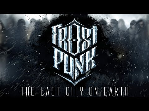 Frostpunk - The Last City on Earth - 'Society Survival' in the Frozen Tundra #1