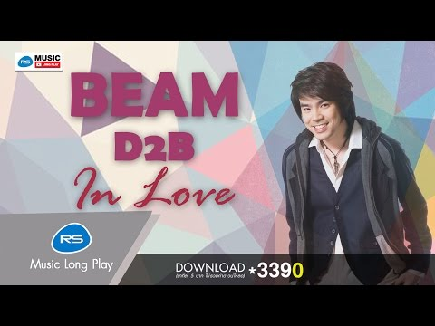 BEAM D2B IN LOVE [Official Music Long Play]