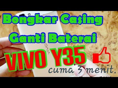 CARA CEPAT BUKA CASING BELAKANG/GANTI BATERAI VIVO Y35 ~ TUTORIAL