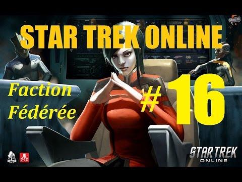 [FR] - STAR TREK ONLINE - Fédération # 16 - Corps Expéditionnaire Hippocrate