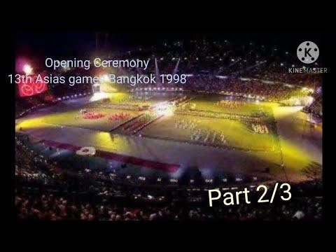 Opening Ceremony 13th Asian games Bangkok 1998 [ Part 2/3 ] 1080p Full HD