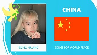 China🇨🇳 - Echo Huang - 有一天 - Songs for World Peace 2020