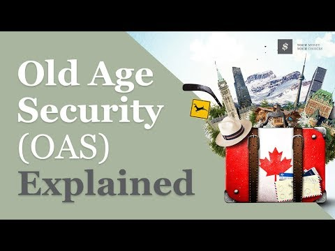 Old Age Security Explained