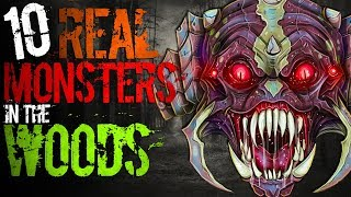 10 REAL Monsters in the Woods | Darkness Prevails