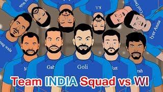 Team INDIA Squad vs West Indies