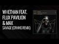 Whethan Feat Flux Pavilion Amp Max Savage CRWNS Remix mp3