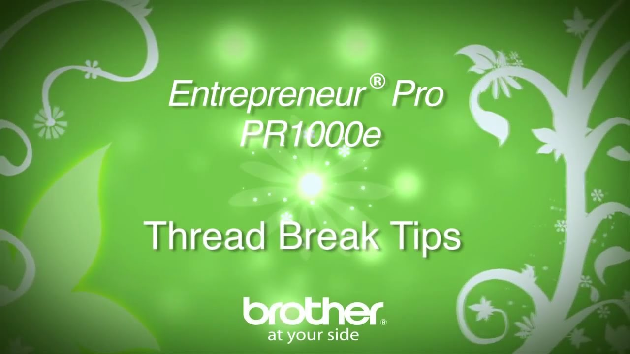 How To Fix A Thread Break On The Brother™ Entrepreneur� Pro Pr1000e  Multineedle Embroidery Machine