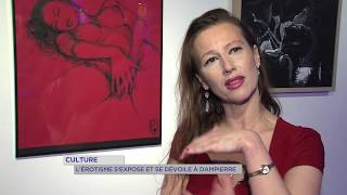 Culture : l'érotisme s'expose et se dévoile à Dampierre