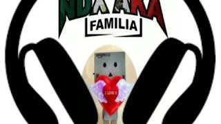 NDX A.K.A Familia - CLBK
