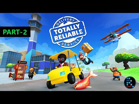 Totally Reliable Delivery Service | Funniest Game Ever#2