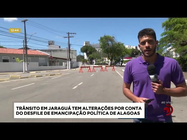 Trânsito no Jaraguá é alterado para realização do desfile da Emancipação Política de Alagoas