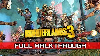 BORDERLANDS 3 Full Gameplay Walkthrough (No Commentary) 1080p HD 60FPS 【PART 1 of 2】
