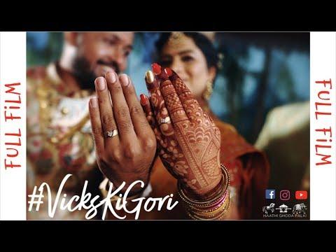 #VicksKiGori | Wedding-Full Film | Haathi Ghoda Palki