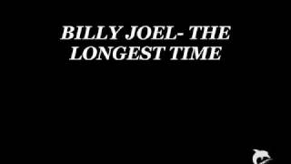 Billy Joel- The Longest Time