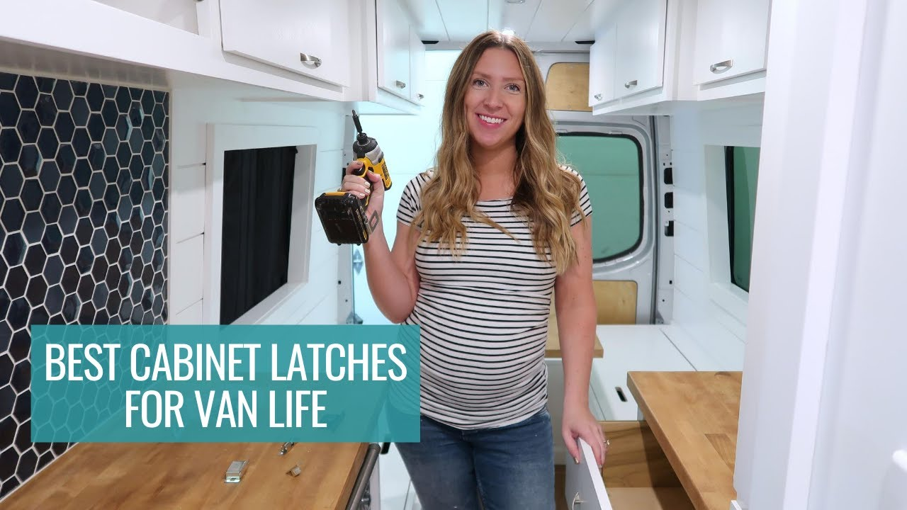 Best Cabinet Latches For Van Life How To Keep Your Cabinets Shut In A Van Sara Alex James 40 Hours Of Freedom