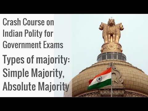 What Are The Types Of Majority? Crash Course on Indian Polity for Government Exams