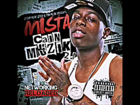 Up It - Mista (( CAIN MUZIK 2.0 ))