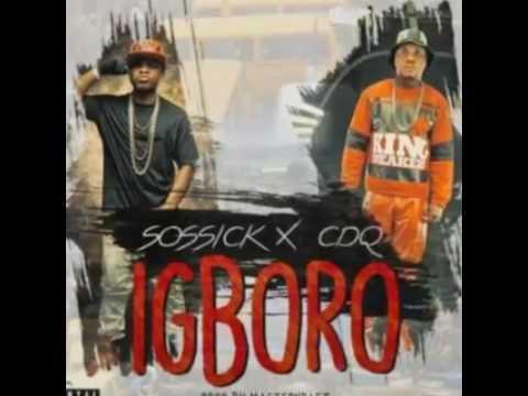 Sossick ft CDQ- IGBORO