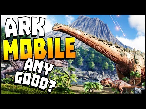 Ark Survival Evolved Mobile - IS IT ANY GOOD?