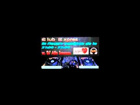 Promo Club Expres w. DJ Alin Ionescu @ Radio Arges Expres (94.6 FM)