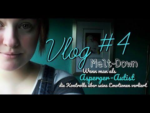 Vlog #4: Melt-Down - wenn ein Asperger-Autist die Kontrolle über seine Emotionen verliert