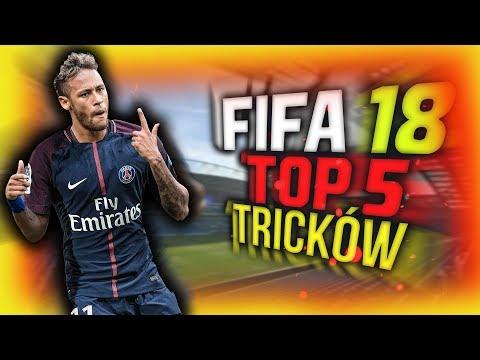 FIFA 18 - TOP 5 NAJLEPSZYCH TRIKÓW, KTÓRE MUSISZ ZNAĆ !!!/ TUTORIAL PL