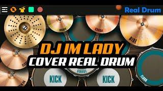 Download DJ I'M LADY TIK-TOK VIRAL | COVER REAL DRUM