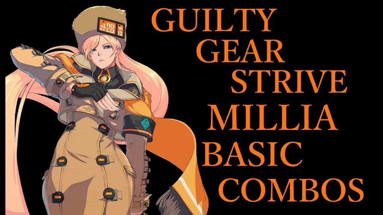 ギルティギア ストライヴ ミリア 基本 コンボ【GUILTY GEAR STRIVE MILLIA BASIC COMBOS】