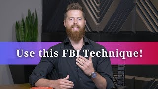 Win More Deals With This FBI Negotiation Technique