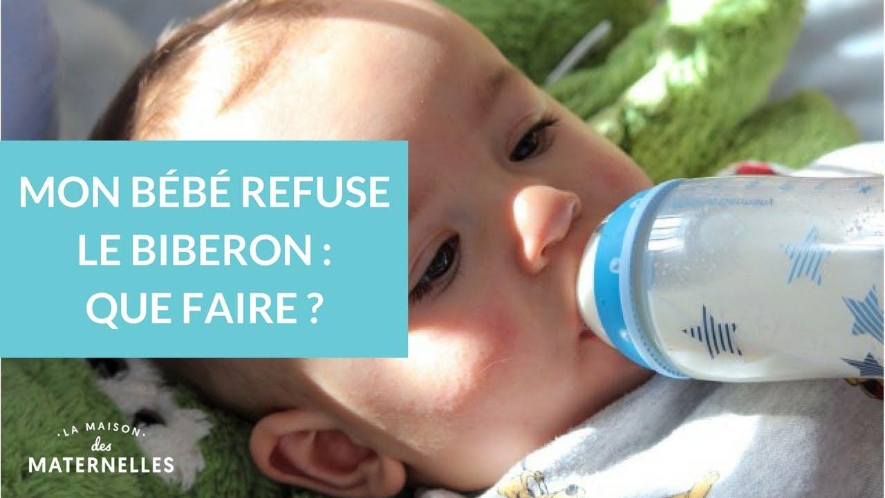 Mon Bébé Refuse Le Biberon Que Faire La Maison Des Maternelles