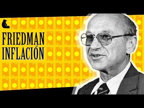 Inflación en el mundo real por Milton Friedman
