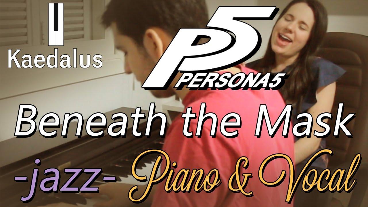 beneath-the-mask-jazz-rearrangement-persona-5-piano-vocal-kaedalus