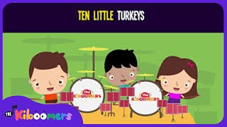 10 Little Turkeys Song for Kids | Thanksgiving Counting Songs for Children | The Kiboomers