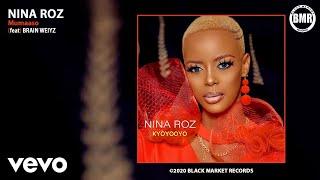 Nina Roz - Mumaaso (Official Audio) ft. Brian Weiyz