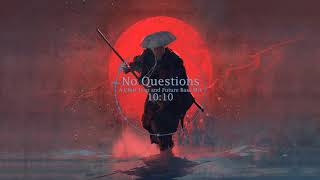 No Questions - A Chill Trap and Future Bass Mix